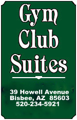 Bisbee Hotel: Gym Club Suites Sign